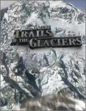 on the trail of glaciers